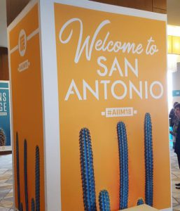 2018 AIIM Conference Welcome Sign welcoming us to San Antonio